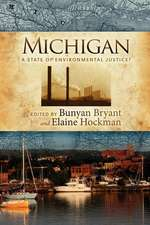 Michigan:  A State of Environmental Justice?