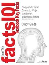 Studyguide for Urban Construction Project Management by Lambeck, Richard, ISBN 9780071544689
