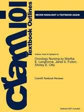 Studyguide for Oncology Nursing by Langhorne, Martha E., ISBN 9780323041850