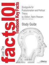 Studyguide for Postcolonialism and Political Theory by (Editor), Nalini Persram, ISBN 9780739116678