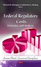 Federal Regulatory Costs