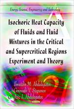 Isochoric Heat Capacity of Fluids & Fluid Mixtures in the Critical & Supercritical Regions