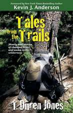 Tales from the Trails:  Book Three of the Serpent Catch Series