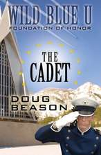 The Cadet:  The Complete Edition