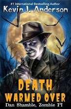 Death Warmed Over:  Dan Shamble, Zombie Pi