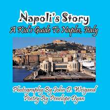 Napoli's Story---A Kid's Guide to Naples, Italy:  A Re-Telling of the Picture of Dorian Gray