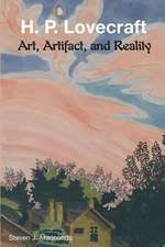 H. P. Lovecraft:  Art, Artifact, and Reality