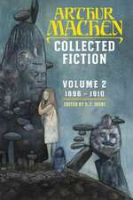 Collected Fiction Volume 2