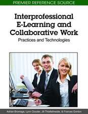 Interprofessional E-Learning and Collaborative Work