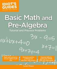 Idiot's Guides:  Basic Math and Pre-Algebra