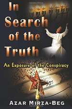 In Search of the Truth: An Exposure of the Conspiracy