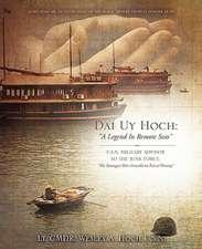 Dai Uy Hoch:  A Legend in Remote Seas
