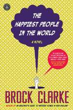 The Happiest People in the World