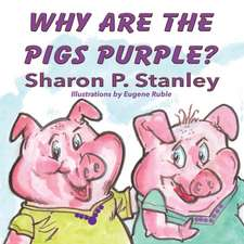 Why Are the Pigs Purple