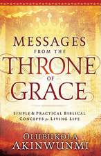 Messages from the Throne of Grace