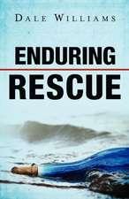 Enduring Rescue
