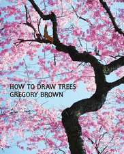 How to Draw Trees (Facsimile Reprint)
