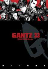 Gantz Volume 33