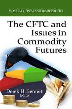 Cftc & Issues in Commodity Futures