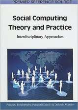 Social Computing Theory and Practice
