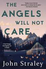 The Angels Will Not Care: A Cecil Younger Investigation #5