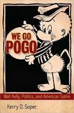 We Go Pogo:  Walt Kelly, Politics, and American Satire