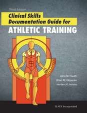 Hauth, J:  Clinical Skills Documentation Guide for Athletic