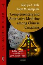 Complementary & Alternative Medicine Among Chinese Canadians