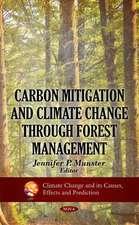 Carbon Mitigation & Climate Change Through Forest Management
