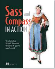 Sass and Compass in Action:  With Examples Using Apache Aries