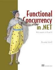 Functional Concurrency in .Net