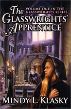 The Glasswrights' Apprentice (Volume One in the Glasswrights Series)