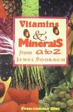 Vitamins and Minerals from A to Z