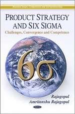 Product Strategy & Six Sigma