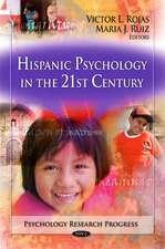 Hispanic Psychology in the 21st Century