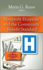 Non-profit Hospitals & the Community Benefit Standard