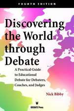 Discovering the World Through Debate - Fourth Edition