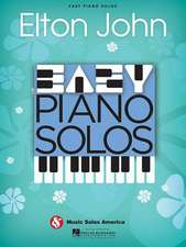 Elton John: Easy Piano Solos