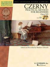 Carl Czerny - Practical Method for Beginners, Op. 599:  With Online Audio of Performance Tracks [With CD (Audio)]