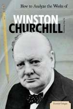 How to Analyze the Works of Winston Churchill