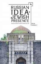 Russian Idea-Jewish Presence