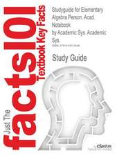 Studyguide for Elementary Algebra Person. Acad. Notebook by Sys., ISBN 9780741913647