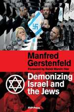 Demonizing Israel and the Jews