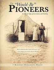 The Would-Be Pioneers