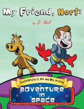 My Friend Nort Adventure in Space:  A Policy Guide by Walker, Samuel, ISBN 9780495809876