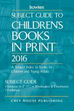 Subject Guide to Children's Books in Print, 2016