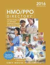 HMO/PPO Directory, 2016:  Print Purchase Includes 1 Month Free Online Access