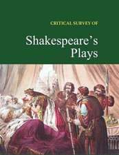 Critical Survey of Shakespeare's Plays:  Print Purchase Includes Free Online Access [With Access Code]
