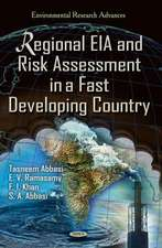 Regional EIA and Risk Assessment in a Fast Developing Country