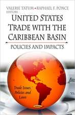U.S. Trade with the Caribbean Basin